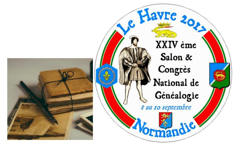 Le Havre 2017- 24e Salon National de Généalogie – 8, 9 et 10 septembre 2017