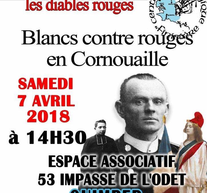 Conférence blancs contre rouges en Cornouaille samedi 7 avril à Quimper